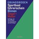 Übungsbogen Sportbootführerschein Binnen...