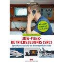 UKW-Funkbetriebszeugnis (SRC) und Sprechfunkzeugnis...