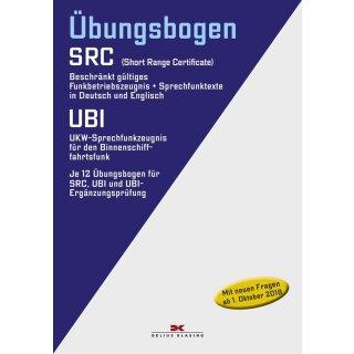 Übungsbogen Funkbetriebszeugnis (SRC) / UKW-Sprechfunkzeugnis für den Binnenschifffahrtsfunk (UBI)